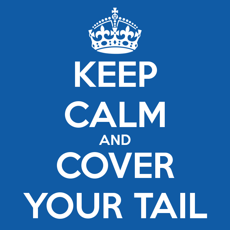 keep-calm-and-cover-your-tail